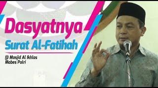 Download Dahsyatnya Surat Al Fatihah | Ust. Bachtiar Nasir Video