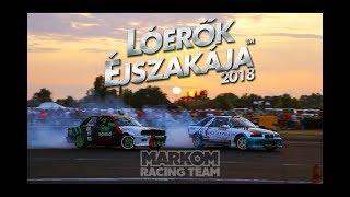Download Lóerők Éjszakája 2018   Markom Racing Team   official aftermovie Video