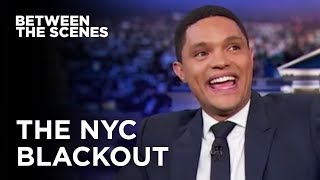 Download Trevor Gets Caught in a Blackout - Between the Scenes | The Daily Show Video