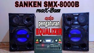 Download SANKEN maX-Bass SMX-8000B ada equalizernya,,body transformer mantabz broo,,! Video