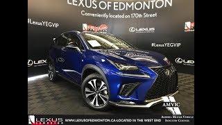 Download Blue 2018 Lexus NX 300 F Sport Series 1 Review - Lexus of Edmonton New Video