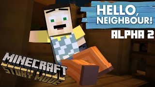 Download HELLO NEIGHBOR in Minecraft Story Mode ! Alpha 2 Version Video