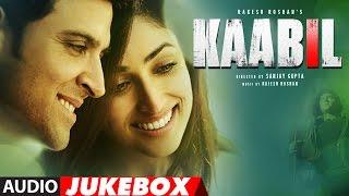 Download Kaabil Song (Full Album) | Hrithik Roshan, Yami Gautam | Audio Jukebox | T-Series Video
