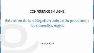 Download CONFERENCE EN LIGNE : La nouvelle Délégation Unique du Personnel, les nouvelles règles. Video