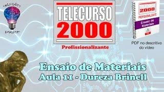 Download Telecurso 2000 - Ensaios de Materiais - 11 Dureza Brinell.avi Video