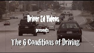 Download ″Six Conditions of Driving″ (NEW Driver Education VIDEO) Video