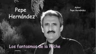 Download Pepe Hernández Los fantasmas de la noche Video