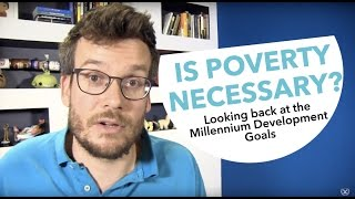 Download Is Poverty Necessary? Looking back at the Millennium Development Goals Video