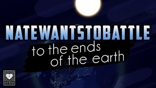 Download NateWantsToBattle - To the Ends of the Earth Video
