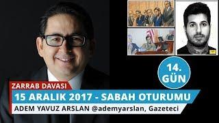 Download Reza Zarrab Davası: 14. Gün Sabah Oturumu - Adem Yavuz Arslan - 25 Video