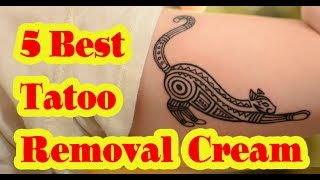 Download Best Tattoo Removal Cream to buy in 2017 Video