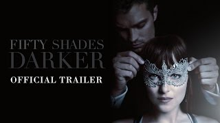 Download Fifty Shades Darker - Official Trailer (HD) Video