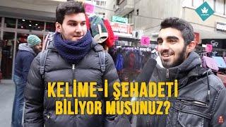 Download KELİME-İ ŞEHADET'i Biliyor Musun? - Sokak Röportajı Video