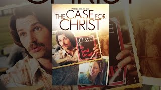 Download The Case for Christ Video