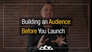 Download Building an Audience Before You Launch   Dan Martell Video