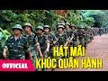 Download Hát Mãi Khúc Quân Hành - Tốp Ca [Lyrics MV HD] Video