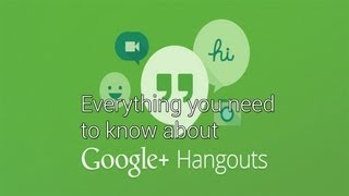 Download Google Hangouts - Everything You Need to Know! Video