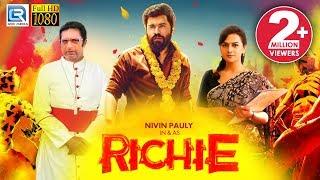 Download Richie (2018) New Released Full Hindi Dubbed Movie | Nivin Pauly, Natarajan, Shraddha Srinath Video