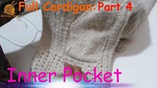 Download 140- Full Cardigan Tutorial: Part 4 of 5 || Inner Pocket of Cardigan Video