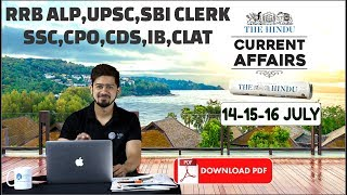 Download CURRENT AFFAIRS: The HINDU, Daily CURRENT AFFAIRS |14-15-16th July 2018 | SBI, IBPS, SSC, RBI Video
