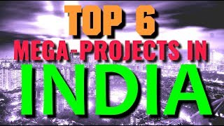 Download TOP 6 INDIA MEGA PROJECTS THAT WILL AMAZE THE WORLD Video