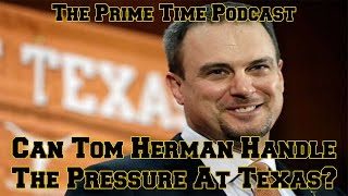 Download Can Tom Herman Handle The Pressure At Texas? Video