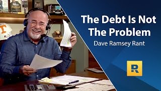Download The Debt Is Not The Problem - Dave Ramsey Rant Video