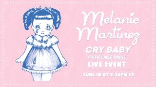 Download Melanie Martinez - Cry Baby Perfume Milk Live Event Video