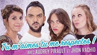 Download Tu m'aimes tu me respectes ! (feat. JHON RACHID - AUDREY PIRAULT) - Parlons peu... Video
