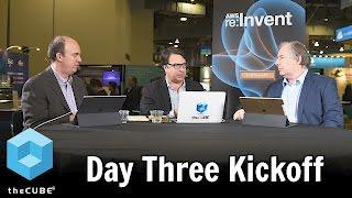 Download Day Three Kickoff - AWS re:Invent 2016 - #reInvent - #theCUBE Video