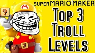 Download Super Mario Maker TOP 3 TROLL LEVELS (Wii U) Video