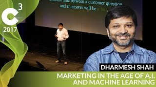 Download Machine Learning in Marketing | C3 2017 | Dharmesh Shah Video
