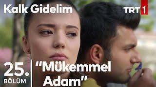 Download TRT1 Kalk Gidelim 25. bölüm Şakir ve Dudu aşkı alevleniyor. Video