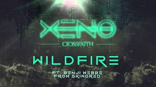 Download Crossfaith - Wildfire (feat. Benji Webbe from Skindred) Video