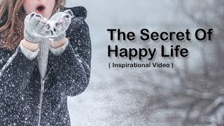 Download How To Be Happy - The Secret of Happy Life Video
