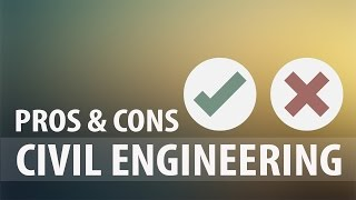 Download Pros and Cons of being a Civil Engineer | Explore Engineering Video