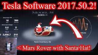 Download Tesla Software Update 2017.50.2. Turns my car into Santa's Sleigh! Video