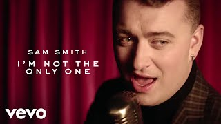 Download Sam Smith - I'm Not The Only One Video