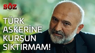 Download Söz | 22.Bölüm - Türk Askerine Kurşun Sıktırmam! Video