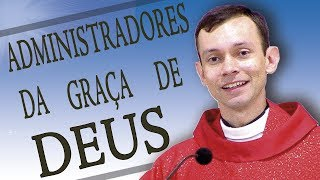 Download Administradores da graça de Deus - Pe. Marcio Prado (21/10/15) Video