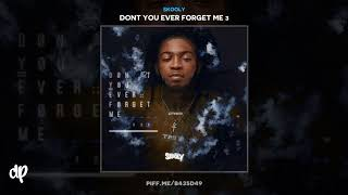 Download Skooly - Done Too Much [Dont You Ever Forget Me 3] Video