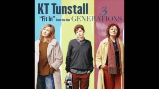 Download KT Tunstall - Fit In (From ″3 Generations″) Video