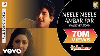 Download Neele Neele Ambar Par (Male Version) - Kalaakaar | Kishore Kumar | Sridevi | Kunal Goswami Video