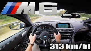 Download BMW M6 COMPETITION Gran Coupe ACCELERATION TOP SPEED 313 km/h Autobahn POV Test Drive Sound Video