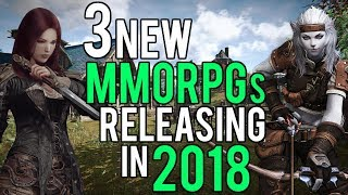 Download 3 New MMORPGs That Will Release In 2018 Video