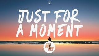 Download Gryffin - Just For A Moment (Lyrics) feat. Iselin Video
