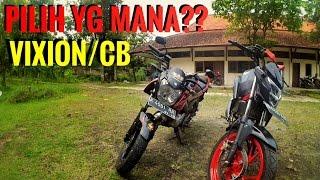 Download Pilih VIXION atau CB150R | Opini Pribadi | Gak terima koment aja Video