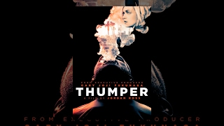 Download Thumper Video
