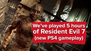 Download We've played 5 hours of Resident Evil 7 - here's what we thought (plus new PS4 gameplay) Video