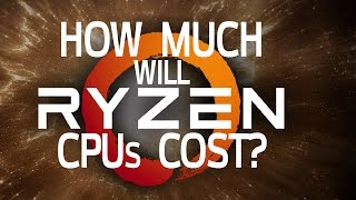 Download How Much Will Ryzen CPUs Cost? (and how will it affect Intel?) Video